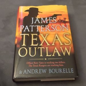 Texas Outlaw by James Patterson...(hardcover book)